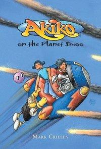 bokomslag Akiko On The Planet Smoo