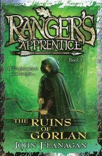 Ruins of gorlan (rangers apprentice book 1 )