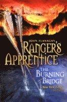 bokomslag The Burning Bridge : Ranger's Apprentice 2