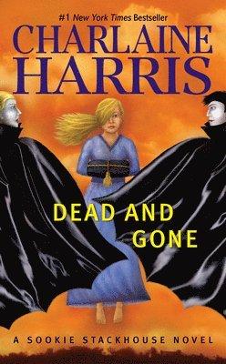 bokomslag Dead and Gone