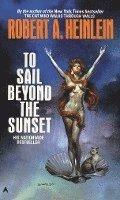 bokomslag To Sail Beyond the Sunset