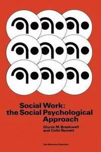 bokomslag Social Work: the Social Psychological Approach