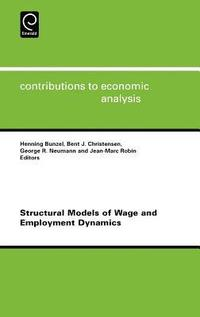 bokomslag Structural Models of Wage and Employment Dynamics