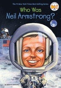bokomslag Who Was Neil Armstrong?