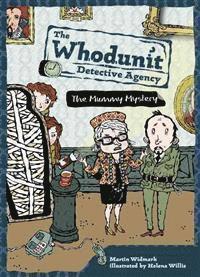 bokomslag The Mummy Mystery: The Whodunit Detective Agency
