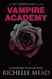 bokomslag Vampire Academy 10Th Anniversary Edition