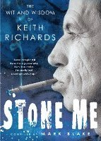 bokomslag Stone Me: The Wit and Wisdom of Keith Richards