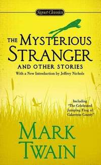 bokomslag Mysterious Stranger And Other Stories