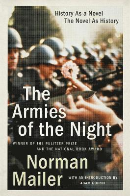 The Armies of the Night: History as a Novel, the Novel as History 1