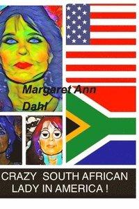 bokomslag Crazy South African Lady in America
