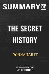 bokomslag Summary of the Sound the Secret History by Donna Tartt