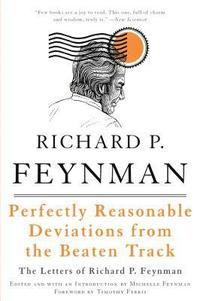 bokomslag Perfectly reasonable deviations from the : the letters of richard p. feynman