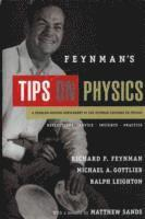 bokomslag Feynmans tips on physics - reflections, advice, insights, practice
