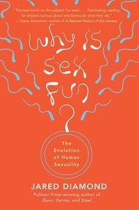 bokomslag Why Is Sex Fun?