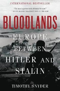 bokomslag Bloodlands: Europe Between Hitler and Stalin