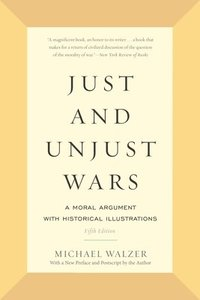 bokomslag Just and Unjust Wars: A Moral Argument with Historical Illustrations
