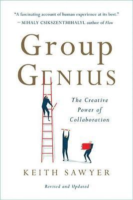 bokomslag Group genius (revised edition) - the creative power of collaboration