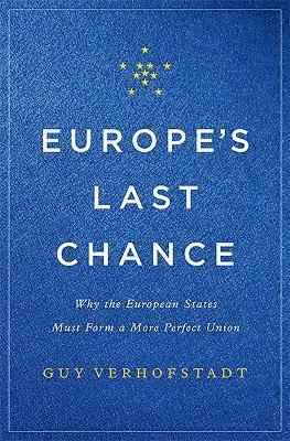 bokomslag Europes last chance - why the european states must form a more perfect unio
