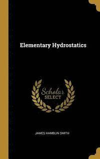 bokomslag Elementary Hydrostatics