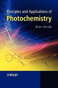 bokomslag Principles and Applications of Photochemistry