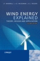 bokomslag Wind Energy Explained: Theory, Design and Application, 2nd Edition