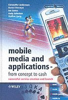 bokomslag Mobile Media and Applications, From Concept to Cash