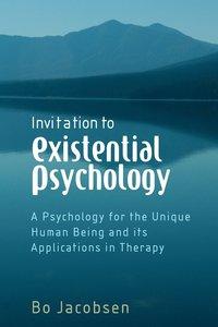 bokomslag Invitation to Existential Psychology