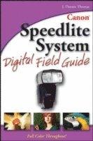 bokomslag Canon Speedlight System Digital Field Guide