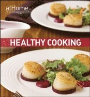 bokomslag Healthy Cooking at Home with the Culinary Institute of America