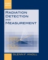 bokomslag Radiation Detection and Measurement, 4th Edition