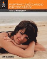 bokomslag Portrait and Candid Photography: Photo Workshop