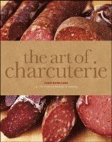 bokomslag The Art of Charcuterie