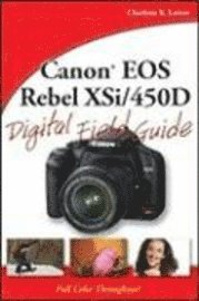 bokomslag Canon EOS Rebel XSi/450D Digital Field Guide
