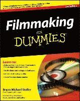 bokomslag Filmmaking for Dummies, 2nd Edition