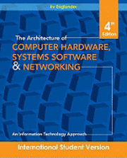 bokomslag The Architecture of Computer Hardware and System Software: An Information T
