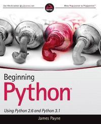 bokomslag Beginning Python: Using Python 2.6 and Python 3.1