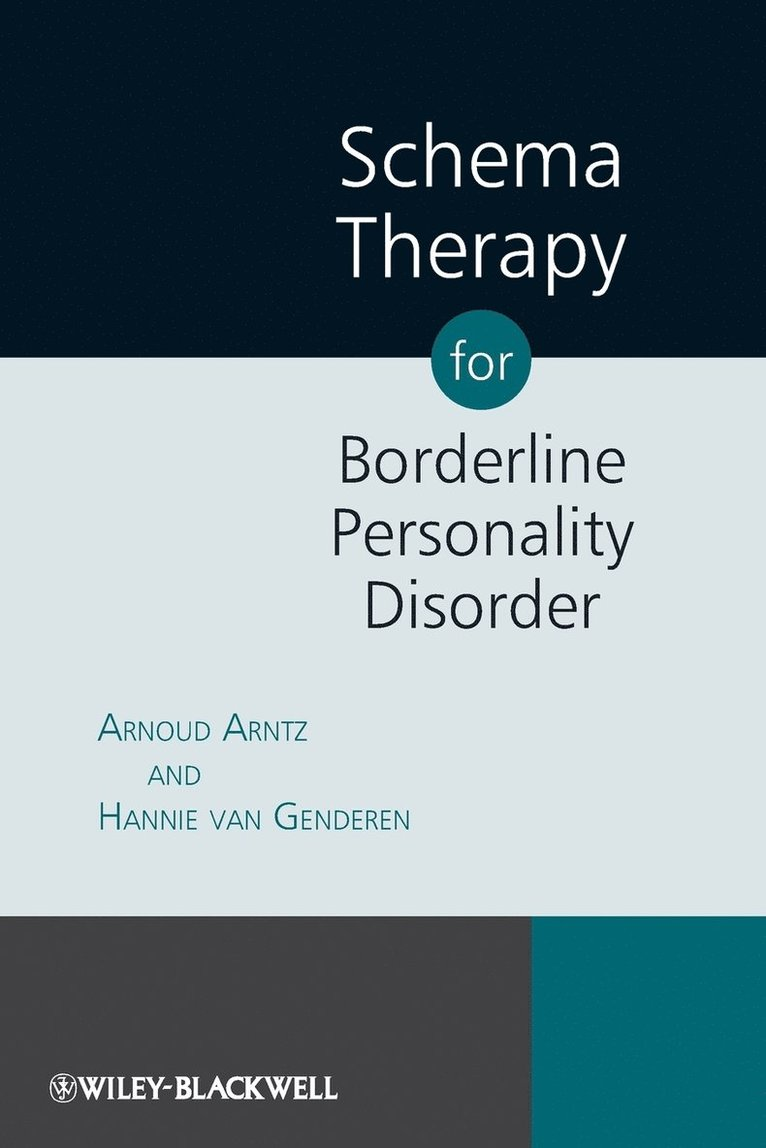 Schema Therapy for Borderline Personality Disorder 1