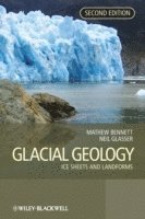 bokomslag Glacial Geology: Ice Sheets and Landforms, 2nd Edition