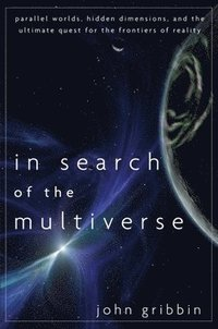 bokomslag In Search of the Multiverse