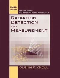 bokomslag Student Solutions Manual to accompany Radiation Detection and Measurement, 4e
