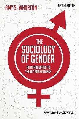bokomslag The Sociology of Gender: An Introduction to Theory and Research, 2nd Editio