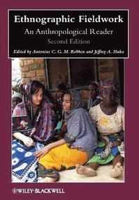 bokomslag Ethnographic Fieldwork: An Anthropological Reader, 2nd Edition