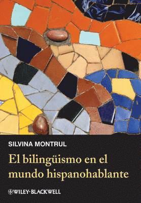 bokomslag El bilinguismo en el mundo hispanohablante