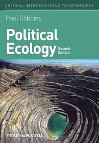 bokomslag Political Ecology: A Critical Introduction, 2nd Edition