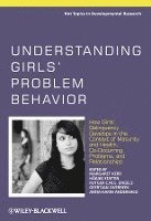 bokomslag Understanding Girls' Problem Behavior