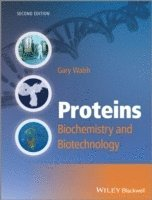 bokomslag Proteins: Biochemistry and Biotechnology, 2nd Edition