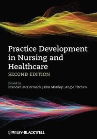 bokomslag Practice Development in Nursing and Healthcare