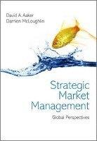 bokomslag Strategic Market Management: Global Perspectives, First Edition