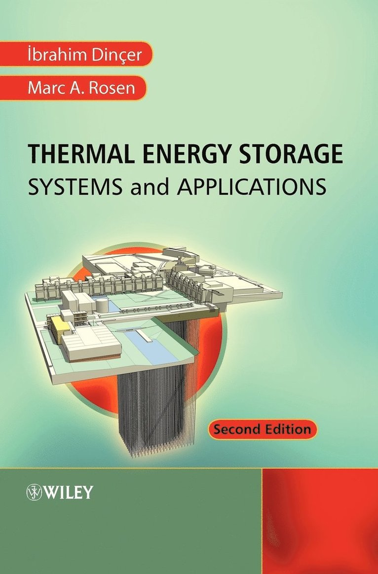 Thermal Energy Storage: Systems and Applications, 2nd Edition 1