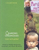 bokomslag Changing Childhoods: Local and Global